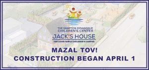 The Hampton Synagogue Children's Center – Construction Began April 1